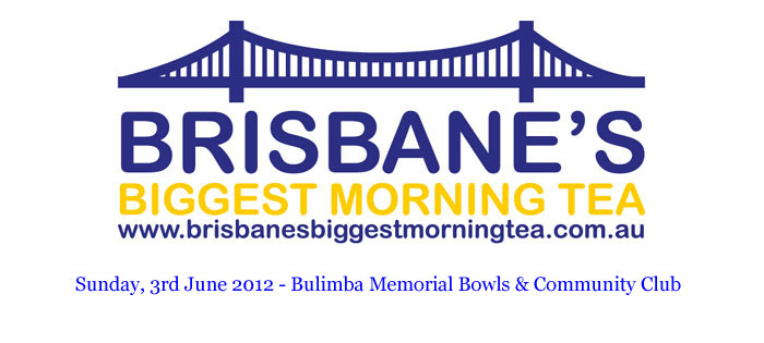 Brisbane's Biggest Morning Tea 2012 | Raising much needed funding for The Cancer Council QLD